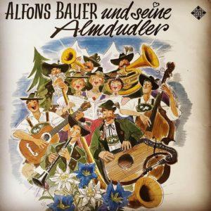 Plattencover: Alfons Bauer und seine Almdudler
